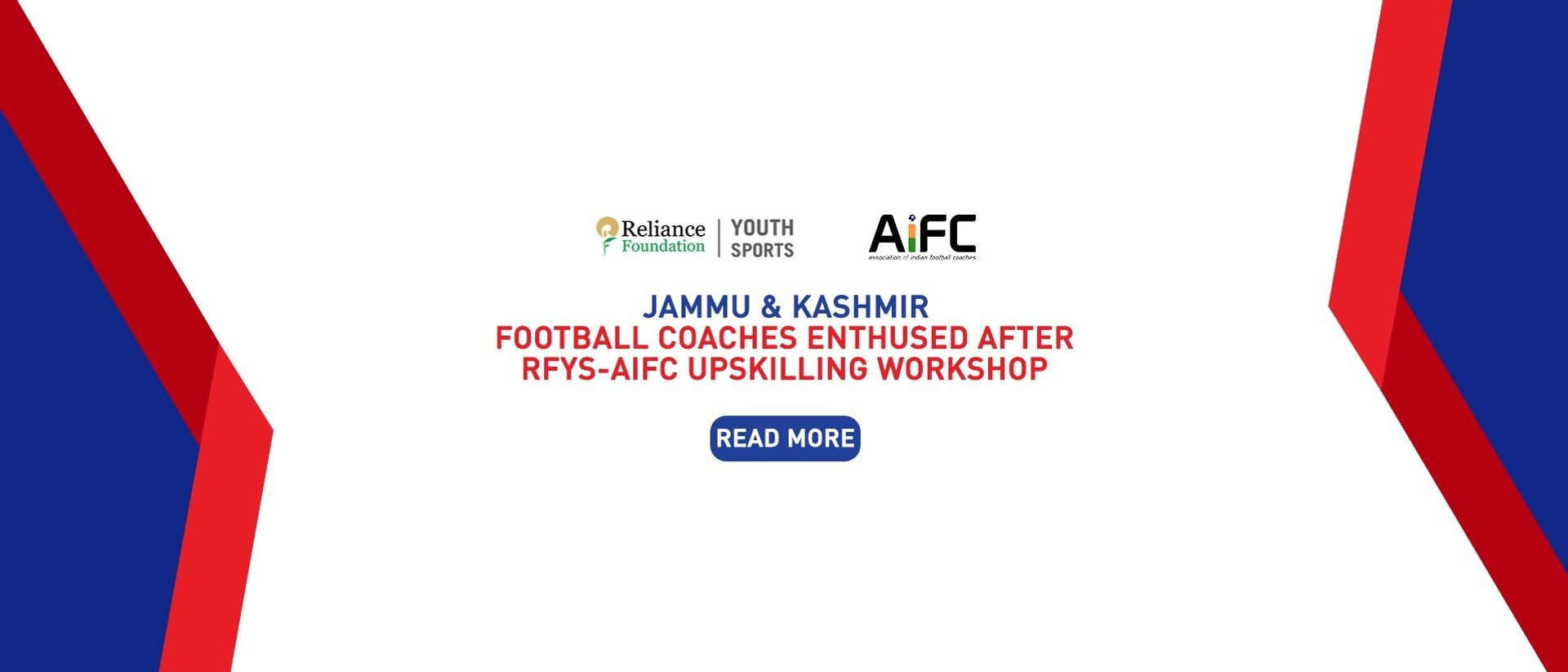 """""""WILL IMPLEMENT LEARNINGS IN DISTRICTS"""" – J&K FOOTBALL COACHES ENTHUSED AFTER RFYS-AIFC UPSKILLING WORKSHOP"""