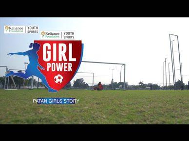 Girl Power - Patan Girls' Story